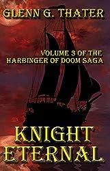 Knight Eternal (Harbinger of Doom Volume 3) (Harbinger of Doom series) (English Edition)