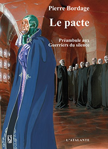 Couverture du livre Le pacte: Les Guerriers du silence, T0