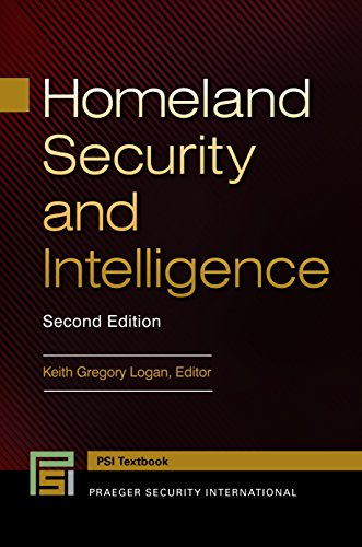 Homeland Security and Intelligence, 2nd Edition (Praeger Security International)