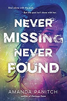 Never Missing, Never Found by [Panitch, Amanda]