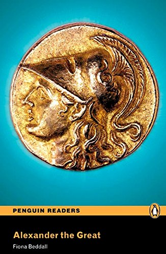 Penguin Readers 4: Alexander the Great Book & MP3 Pack (Pearson English Graded Readers) - 9781408294239 (Penguin Readers (Graded Readers))