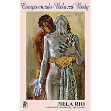 Beloved Body/Cuerpo Amado