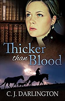 Thicker than Blood (Thicker than Blood series Book 1) (English Edition) di [Darlington, C. J.]
