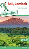 Guide du Routard Bali-Lombok 2018/19: + Borobudur, Prabanan et les volcans de Java