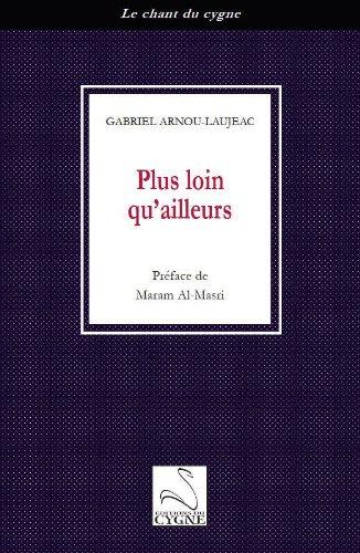Plus Loin Qu'Ailleurs par Gabriel Arnou-Laujeac
