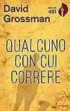 Scarica Libro Qualcuno con cui correre (PDF,EPUB,MOBI) Online Italiano Gratis