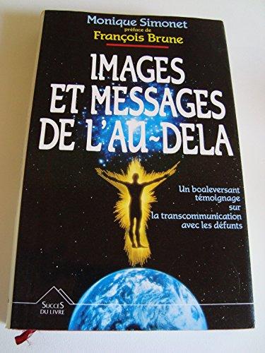 Images et messages de l'au-delà par Monique Simonet