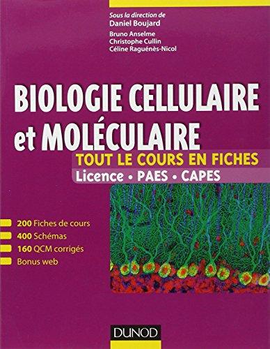 Biologie cellulaire et molculaire -Tout le cours en fiches (+ site compagnon): 200 fiches de cours, 160 QCM et bonus web