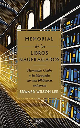Memorial de los libros naufragados: Hernando Colón y la búsqueda ...