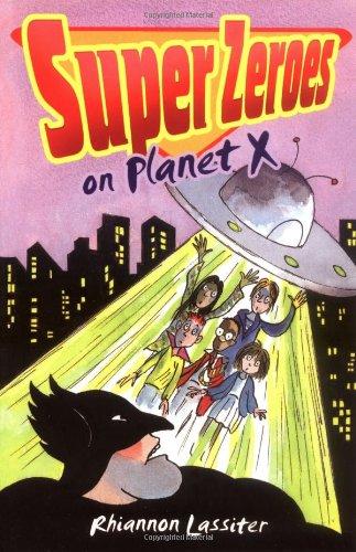 Super Zeroes on Planet X