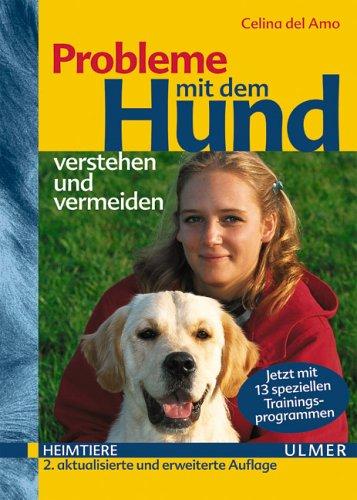 Probleme mit dem Hund verstehen und vermeiden: Mt 13 speziellen Trainingsprogrammen