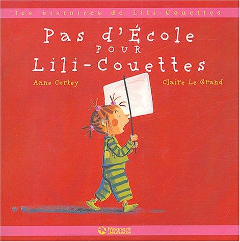 Pas d'école pour Lili-Couettes
