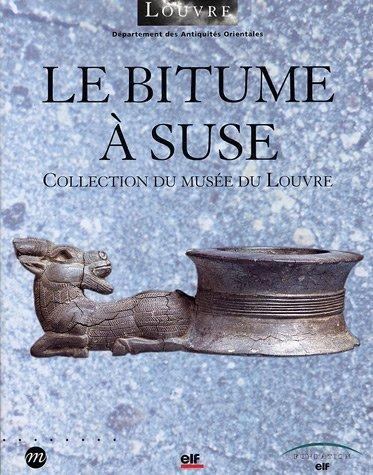 Le bitume à Suse : Collection du Musée du Louvre