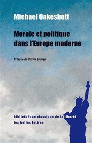 Morale et politique dans l'Europe mo...