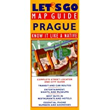 Let's Go Map Guide, Prague: Know It Like a Native: Complete Street Locator and City Guide ... Addresses (Let's Go: Map Guides)