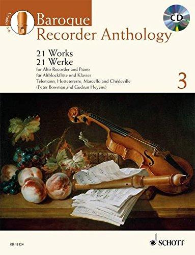 Baroque Recorder Anthology: 21 Werke für Alt-Blockflöte mit Klavier. Vol. 3. Alt-Blockflöte und...