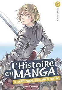 L'Histoire en Manga Edition simple De l'empire mongol à la Guerre de Cent ans