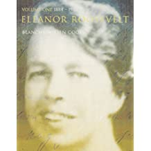 Eleanor Roosevelt: V.1: Vol 1