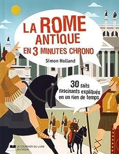 """Afficher """"La Rome antique en 3 minutes chrono"""""""