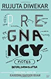 #3: Pregnancy Notes: Before, During & After