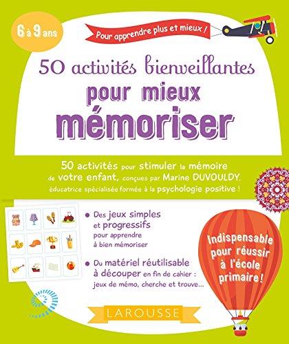 50 activités bienveillantes pour mieux mémoriser par Marine Duvouldy