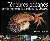 Ténèbres océanes : Le triomphe de la vie dans les abysses