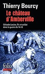 Le château d'Amberville: Une enquête de Célestin Louise, flic et soldat dans la guerre de 14-18