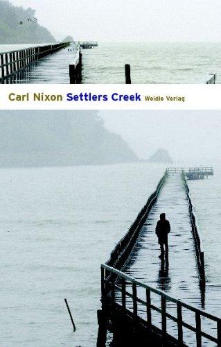 Buchseite und Rezensionen zu 'Settlers Creek' von Carl Nixon