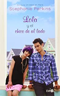 Lola y el chico de al lado par Stephanie Perkins