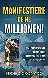 Manifestiere Deine Millionen! Lottogewinner sein Geheimnis