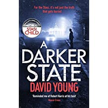 A Darker State: The gripping cold war thriller perfect for fans of Robert Harris (The Oberleutnant Karin Müller series)