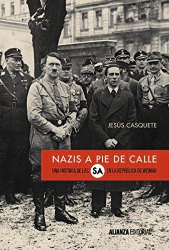 Nazis a pie de calle (Alianza Ensayo)