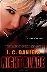 Night Blade: 2 (Colbana Files) by Daniels, J. C. (2013) Paperback