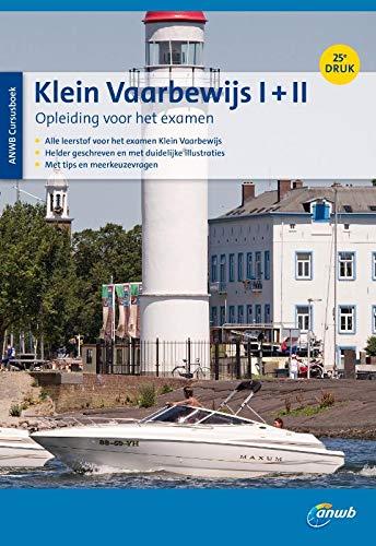 Cursusboek Klein Vaarbewijs I + II (ANWB) por Eelco Piena