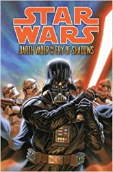 Star Wars - Darth Vader and the Cry of Shadows by Tim Siedell (2014-07-15)