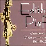 Songtexte von Édith Piaf - Chansons des cinéma et théatre 1941 - 1962