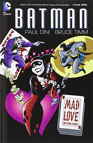 Batman Mad Love And Other Stories TP by Various (Artist, Author) (2-Sep-2011) Paperback