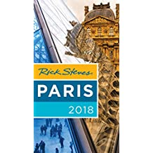 Rick Steves Paris 2018 (English Edition)