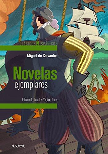 Novelas ejemplares (selección) (Clásicos - Clásicos Hispánicos) por Miguel de Cervantes