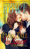 Fairy Tale Not Required (Ever After) (English Edition)