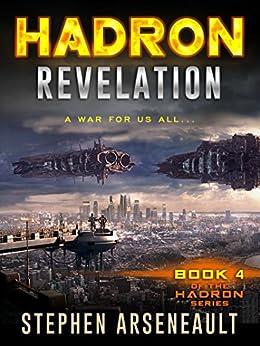 HADRON Revelation (English Edition) di [Arseneault, Stephen]