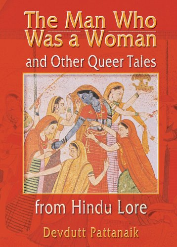 The Man Who Was a Woman and Other Queer Tales from Hindu Lore (Haworth Gay & Lesbian Studies)