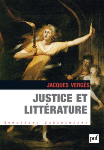 Justice et littérature par Jacques Vergès