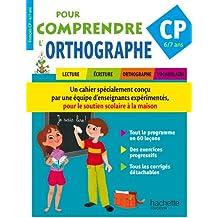 Pour Comprendre L'Orthographe CP