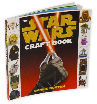[( Star Wars: The Craft Book )] [by: Bonnie Burton] [May-2011]