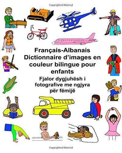 Français-Albanais Dictionnaire d'images en couleur bilingue pour enfants par Richard Carlson Jr.