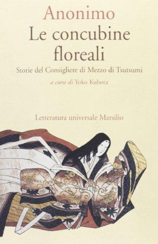 Le concubine floreali. Storie del consigliere di mezzo di Tsutsumi