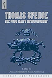 Thomas Spence: The Poor Man's Revolutionary