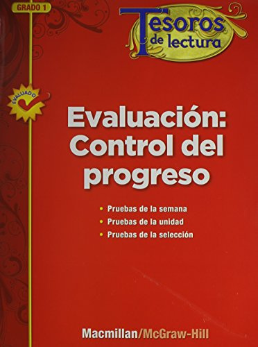 Tesoros de Lectura, a Spanish Reading/Language Arts Program, Grade 1, Monitoring Program Assessment por Mcgraw-Hill Education