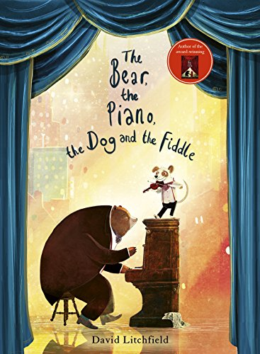 The Bear, The Piano, The Dog and the Fiddle por David Litchfield